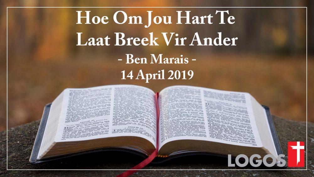 Hoe Om Jou Hart Te  Laat Breek Vir Ander